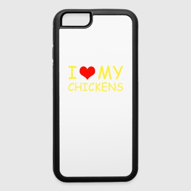 I Love my Chickens - iPhone 6/6s Rubber Case