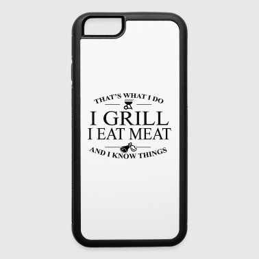 I Grill , I Eat Meat - iPhone 6/6s Rubber Case