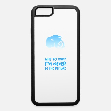 Camera Photographer - Sad Camera - iPhone 6 Case
