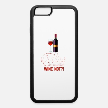 Red Wine Red Wine Wine Glass White Winegrower Breakfast - iPhone 6 Case