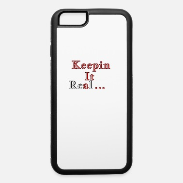 Real real - iPhone 6 Case