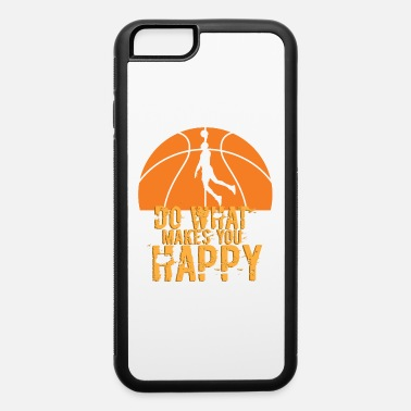 Date Do what makes you happy - iPhone 6/6s Rubber Case