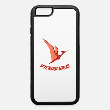 Primeval Times Pterosaurus Flying Dinosaur Primeval Times Gift - iPhone 6 Case