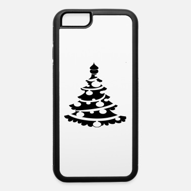 Christmas Funny Christmas Tree T-Shirt White Shirt - iPhone 6 Case