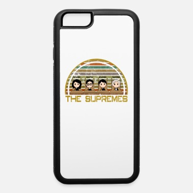 Truth Ruth Bader Ginsburg THE SUPREMES Supreme Court Justices RBG cute - iPhone 6 Case