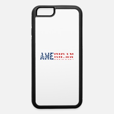 Stand Proud Wife Of An American Veteran Military Gift - iPhone 6 Case
