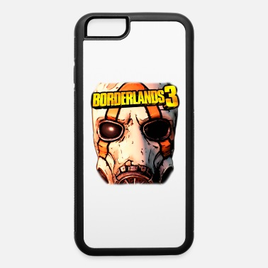 Borderlands borderlands - iPhone 6 Case