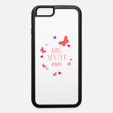 Future Big Sister 2020 Shirt Flowers - iPhone 6 Case