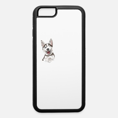 Ridgeback Let be Honest if my Husky could talk dog - iPhone 6 Case