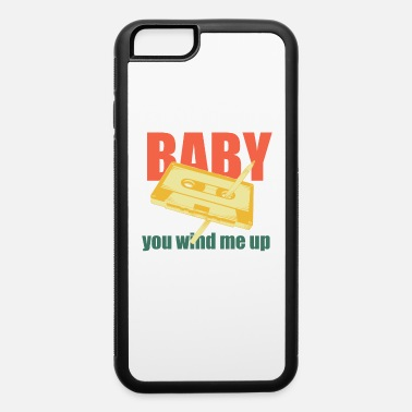Pen and Cassette Baby You Wind Me Up Trendy - iPhone 6 Case
