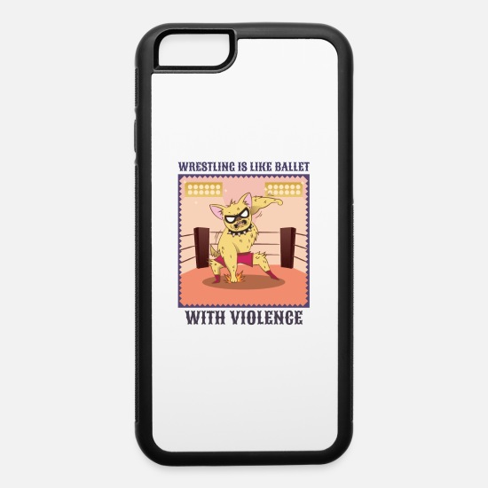 Wrestling iPhone Cases - Wrestling Is Like Ballet With Violence - iPhone 6 Case white/black