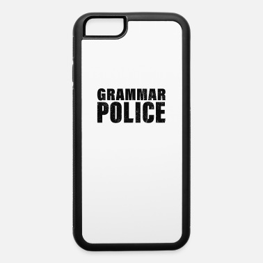Cop Grammar Police, Comma Unit - iPhone 6 Case