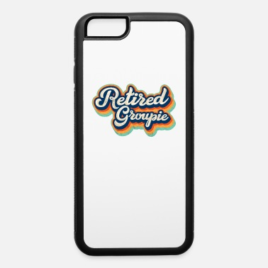 Hippie Retired Groupie hippie inspired 70s 80s themed - iPhone 6 Case