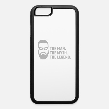 Wedding Funny Fiance Gift Man Myth Legend for a New Fiance - iPhone 6 Case