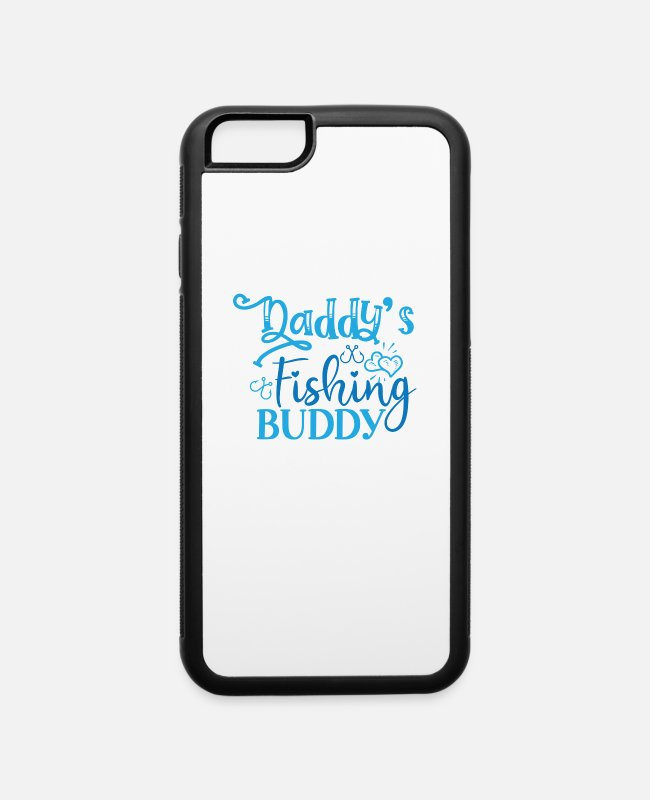 Fisherwoman iPhone Cases - Fish Designs Daddys Fishing Buddy - iPhone 6 Case white/black
