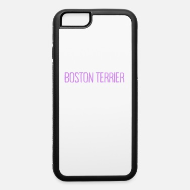 Match I Love My Boston Terrier More Than I Love People - iPhone 6 Case