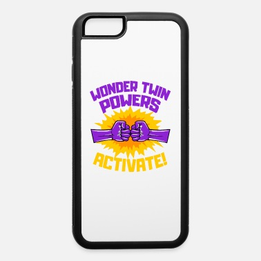 Wonder Twins Wonder Twins Powers Activate Funny Gift - iPhone 6 Case