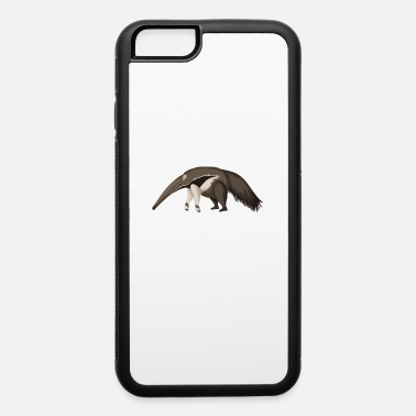 Birthday Present Anteater-Always Be Yourself - iPhone 6 Case