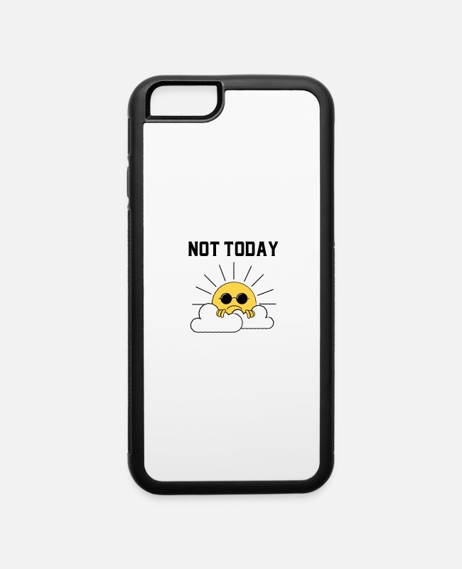 Nostalgic iPhone Cases - Not today - iPhone 6 Case white/black