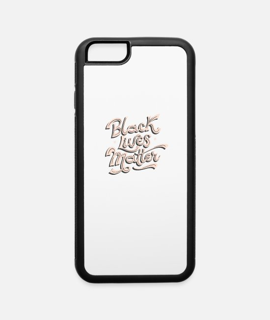 Affair iPhone Cases - BLM! No Violence, and No Racism! Peace and Love! - iPhone 6 Case white/black