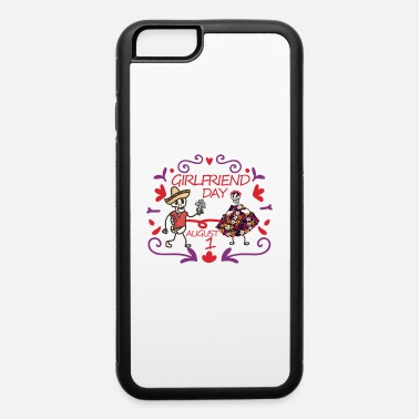Girlfriend day - iPhone 6 Case