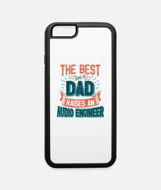 Father's Day iPhone Cases - This Great Gifts For Dad From Daughter - The Best - iPhone 6 Case white/black