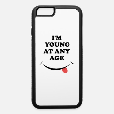 International Youth Day, I'm young at any age - iPhone 6 Case