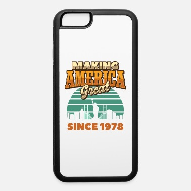 Lets Keep America Great Trump Making America Great Since 1978 Vintage Birthday - iPhone 6 Case