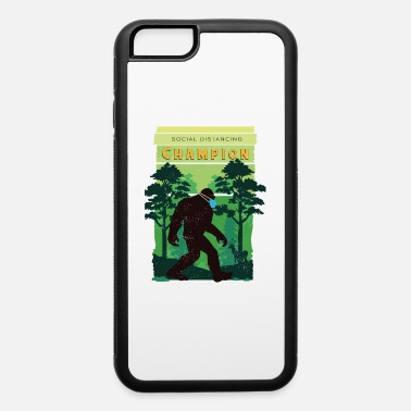 Social Distancing World Champion Bigfoot Vintage Bigfoot Social Distancing World Champion - iPhone 6 Case