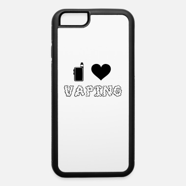 I Love Vaping - iPhone 6 Case
