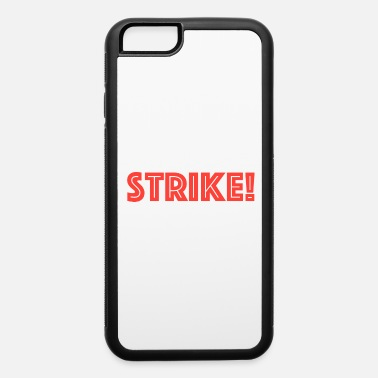Strike STRIKE - iPhone 6 Case