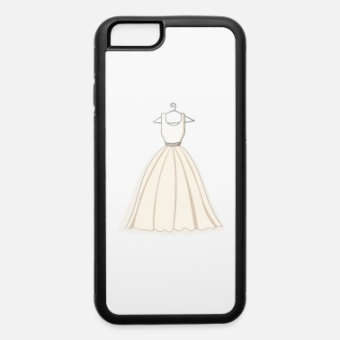 Wedding Dress Wedding Dress - iPhone 6 Case