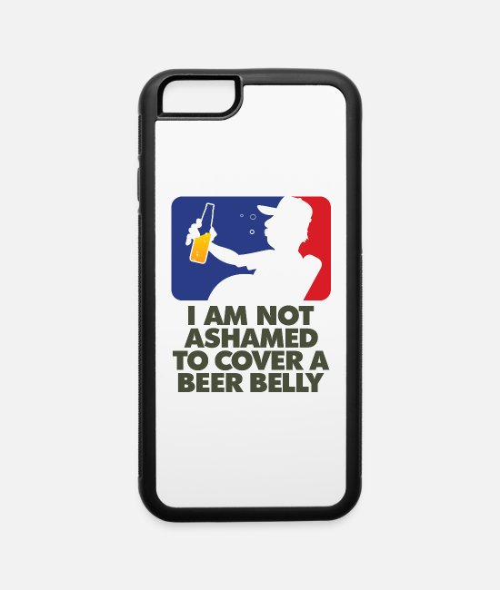 Uncle iPhone Cases - I Am Not Ashamed To Cover A Beer Belly! - iPhone 6 Case white/black