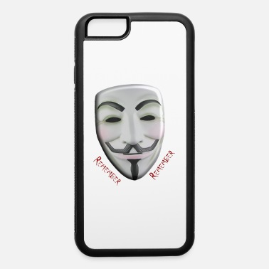 Guy Fawkes Guy Fawkes - iPhone 6 Case