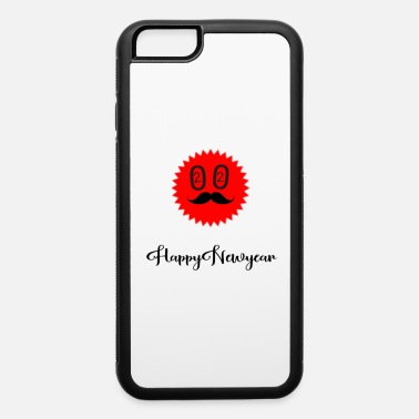 Happy New Year Happy new year - iPhone 6 Case