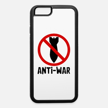 Anti War Anti war - iPhone 6 Case