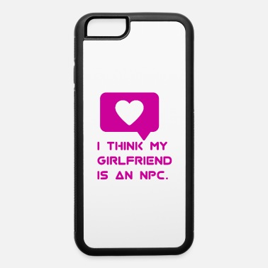Sexy Girl Robot Girlfriend - iPhone 6/6s Rubber Case