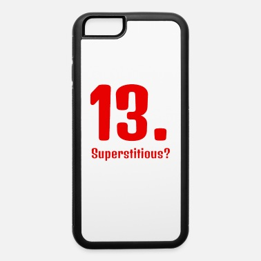 Superstition Superstition - iPhone 6 Case