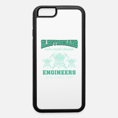 Electricity Electrician Electricity Electrical Electric Gift - iPhone 6 Case