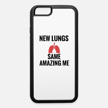 Lung Transplant Lung Transplant Gifts | Lung Transplant Survivor - iPhone 6 Case
