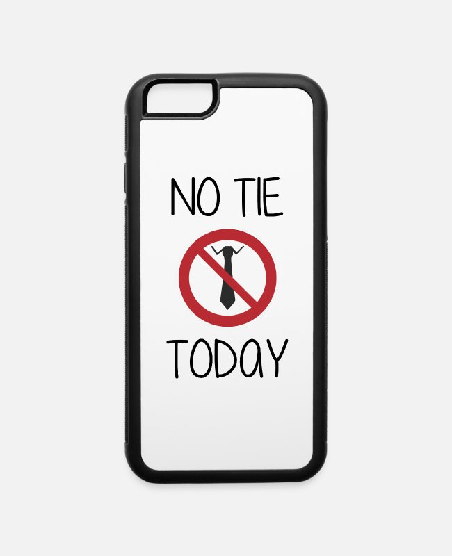 Prohibition iPhone Cases - NO TIE TODAY - Office Humor - iPhone 6 Case white/black