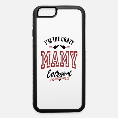 Mami Mamy - iPhone 6 Case