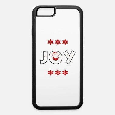 Claus Christmas JOY Santa Clause Ugly Style - iPhone 6 Case
