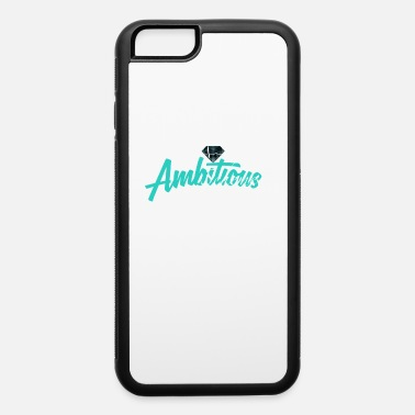 Scheme Ambitious Scheme - iPhone 6 Case