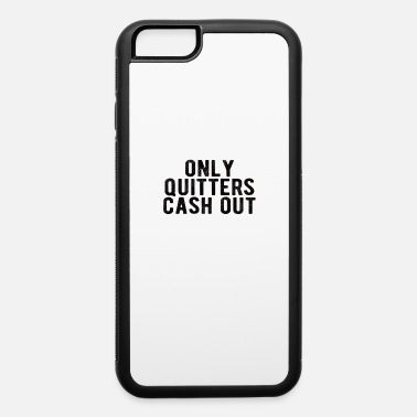 Las Vegas POKER : only quitters cash out - iPhone 6 Case