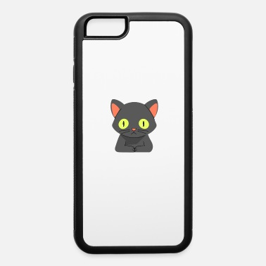 Immortal Cat 9 Lives Are Not Enough Gift - iPhone 6 Case
