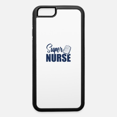 Nursing Nurse Nurse Nurse Nurse - iPhone 6 Case
