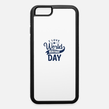 Culture Days Cultural Holiday World Heritage Day Celebrate - iPhone 6 Case