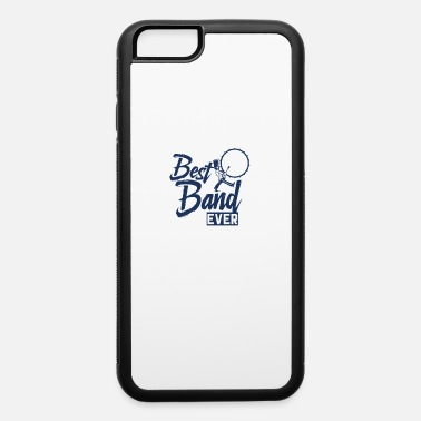Band Marching Band Marching Band Marching Band - iPhone 6 Case