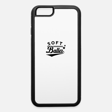Softball Softball Softball Softball Softball - iPhone 6 Case